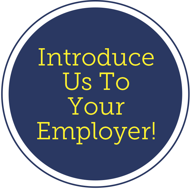 Introduce Us To Your Employer